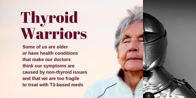 Thyroid warrior older